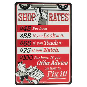 Shop Rates Metal Sign