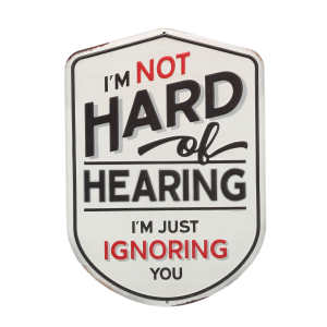 Hard Of Hearing Metal Sign